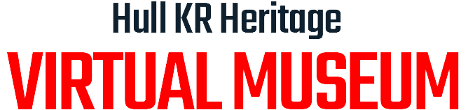Hull KR Heritage Project Virtual Museum